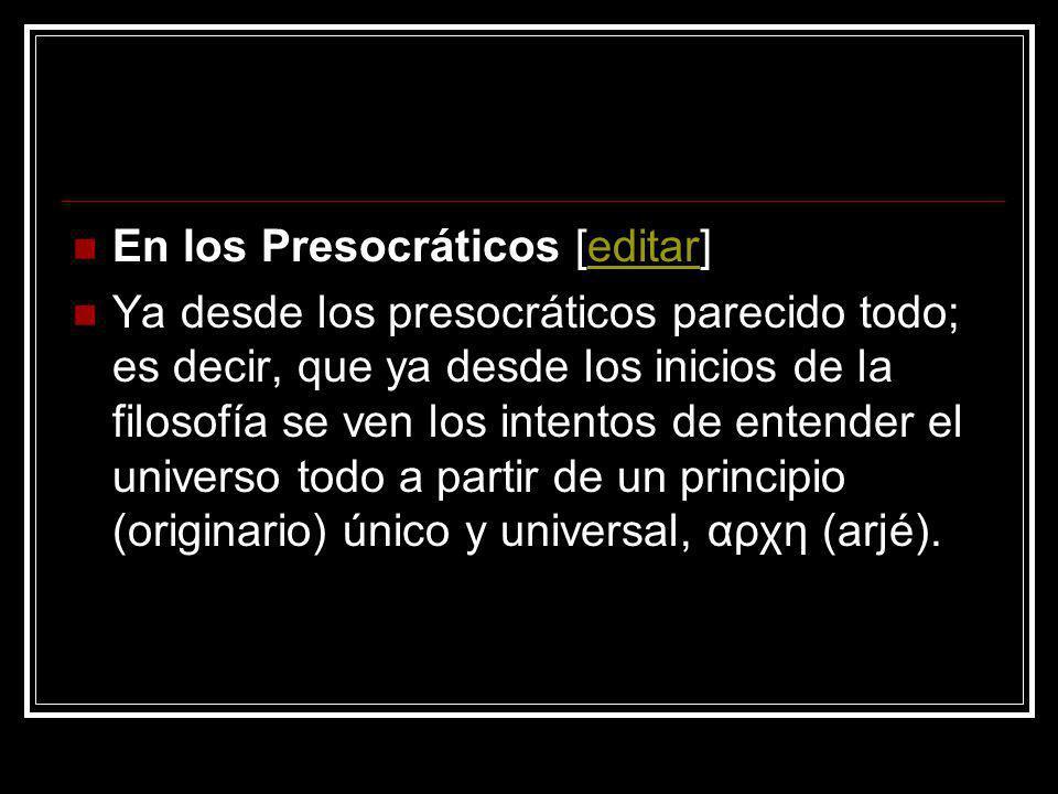 En los Presocráticos [editar]